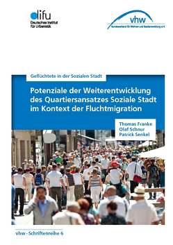Geflüchtete in der Sozialen Stadt von Dr. Schnur,  Olaf, Senkel,  Patrick
