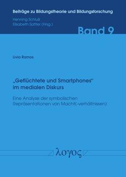 """""""Geflüchtete und Smartphones"""" im medialen Diskurs von Ramos,  Livia"""