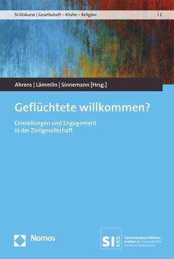 Geflüchtete willkommen? von Ahrens,  Petra-Angela, Lämmlin,  Georg, Sinnemann,  Maria