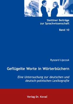 Geflügelte Worte in Wörterbüchern von Lipczuk,  Ryszard