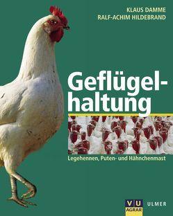 Geflügelhaltung von Damme,  Klaus, Hildebrand,  Ralf A