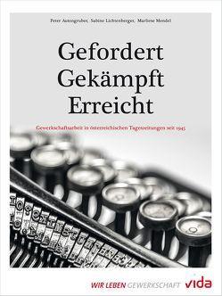 Gefordert – Gekämpft – Erreicht vida von Autengruber,  Peter, Lichtenberger,  Sabine, Mendel,  Marliese
