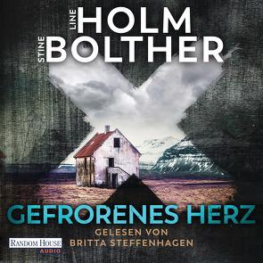 Gefrorenes Herz von Bolther,  Stine, Frauenlob,  Günther, Holm,  Line, Hüther,  Franziska, Steffenhagen,  Britta