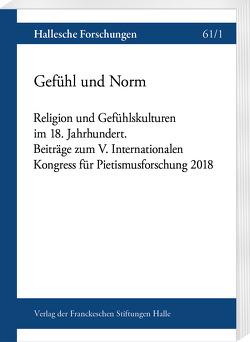 Gefühl und Norm von Cyranka,  Daniel, Ruhland,  Thomas, Soboth,  Christian, Stengel,  Friedemann