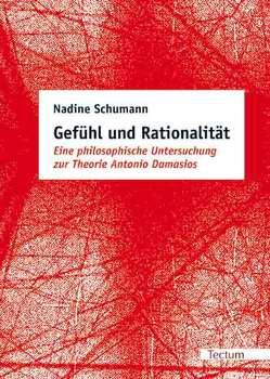 Gefühl und Rationalität von Schumann,  Nadine