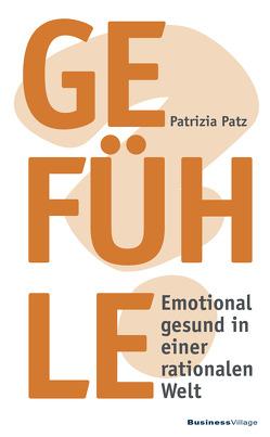 Gefühle von Patz,  Patrizia