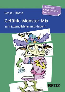 Gefühle-Monster-Mix zum Externalisieren mit Kindern von Gumpert,  Steffen, Rossa,  Julia, Rossa,  Robert