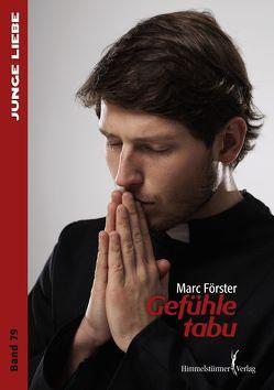 Gefühle tabu von Förster,  Marc