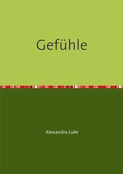Gefühle von Alexandra,  Luke