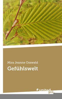 Gefühlswelt von Osswald,  Mira Jeanne