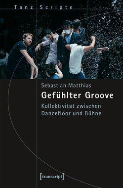 Gefühlter Groove von Matthias,  Sebastian