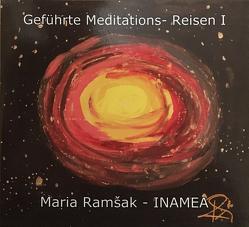 Geführte Meditations CD I von Ramšak-Inamea,  Maria
