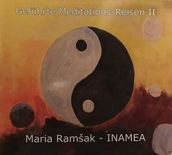 Geführte Meditations CD II von Ramšak-Inamea,  Maria