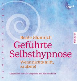 Geführte Selbsthypnose von Blumrich,  Beate