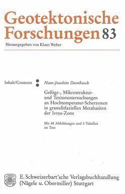 Gefüge-, Mikrostruktur- und Texturuntersuchungen an Hochtemperatur-Scherzonen in granulitfaziellen Metabasiten der Ivrea-Zone von Dornbusch,  Hans J