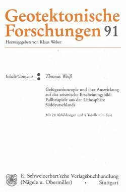 Gefügeanisotropie und ihre Auswirkung auf das seismische Erscheinungsbild von Weiss,  Thomas