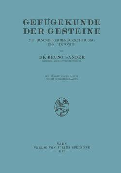 Gefügekunde der Gesteine von Sander,  Bruno