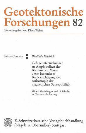 Gefügeuntersuchungen an Amphiboliten der Böhmischen Masse unter besonderer Berücksichtigung der Anisotropie der magnetischen Suszeptibilität von Friedrich,  Dietlinde