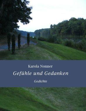 Gefühle und Gedanken von Nonner,  Karola