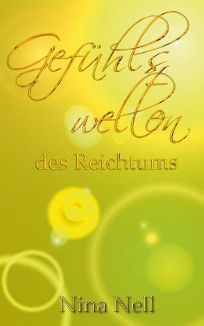 Gefühlswelten des Reichtums von Nell,  Nina