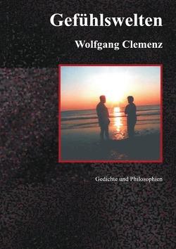 Gefühlswelten von Clemenz,  Wolfgang