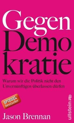 Gegen Demokratie von Brennan, Gebauer