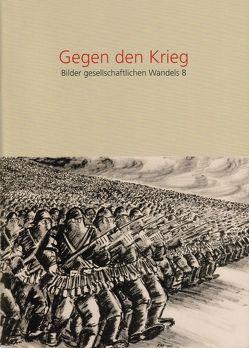 Gegen den Krieg von Haas,  Mechthild, Mueller,  Harald