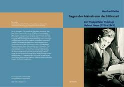 Gegen den Mainstream der Hitlerzeit von Gailus,  Manfred