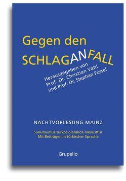 Gegen den Schlaganfall von Füssel,  Stephan, Vahl,  Christian