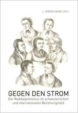 Gegen den Strom von Seidel,  J. Jürgen, Seidel,  Marc Philip