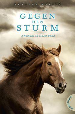 Gegen den Sturm von Belitz,  Bettina, Schüler,  Kathrin