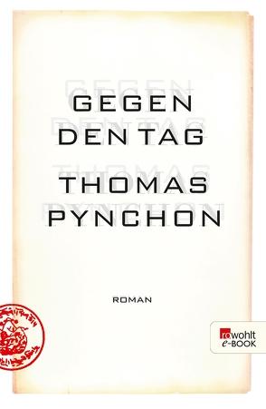 Gegen den Tag von Gunsteren,  Dirk van, Pynchon,  Thomas, Stingl,  Nikolaus