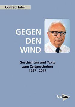 Gegen den Wind von Taler,  Conrad