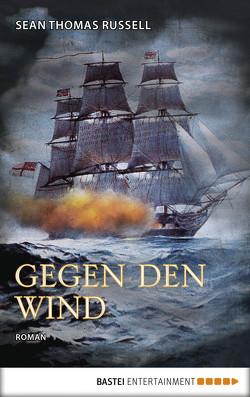 Gegen den Wind von Russell,  Sean Thomas