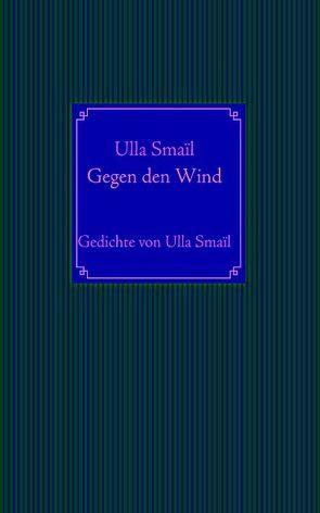 Gegen den Wind von Smaïl,  Ulla