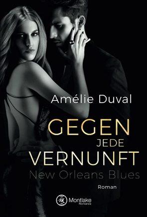 Gegen jede Vernunft von Duval,  Amélie