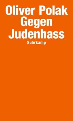 Gegen Judenhass von Polak,  Oliver