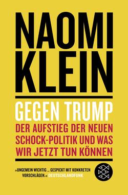 Gegen Trump von Klein,  Naomi