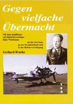 Gegen vielfache Übermacht von Bracke,  Gerhard