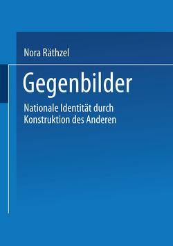 Gegenbilder von Räthzel,  Nora