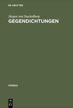 Gegendichtungen von Stackelberg,  Jürgen von