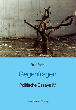 Gegenfragen von Stolz,  Rolf