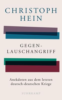 Gegenlauschangriff von Hein,  Christoph