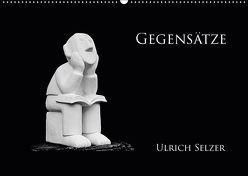 Gegensätze (Wandkalender 2019 DIN A2 quer) von Selzer,  Ulrich