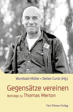 Gegensätze vereinen von Cuntz,  Detlev, Müller,  Wunibald