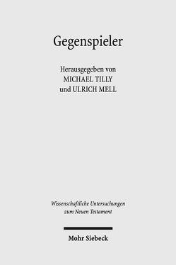 Gegenspieler von Mell,  Ulrich, Tilly,  Michael