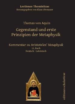 Gegenstand und erste Prinzipien der Metaphysik von Stickelbroeck,  Michael, von Aquin,  Thomas