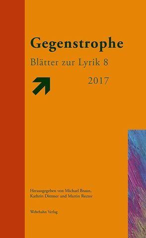 Gegenstrophe von Braun,  Michael, Dittmer,  Kathrin, Rector,  Martin