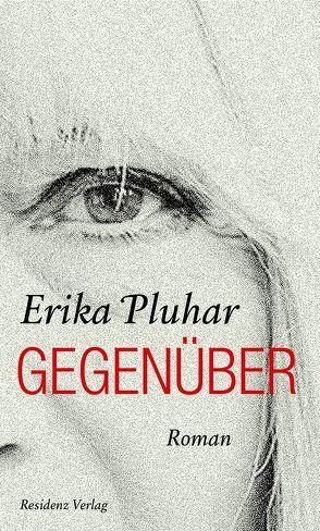 Gegenüber von Pluhar,  Erika