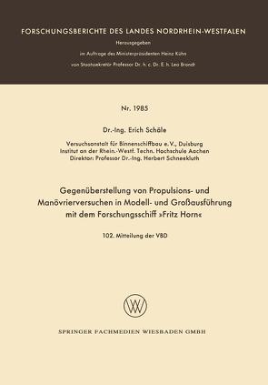 Gegenüberstellung von Propulsions- und Manövrierversuchen in Modell- und Großausführung mit dem Forschungsschiff »Fritz Horn« von Schäle,  Erich
